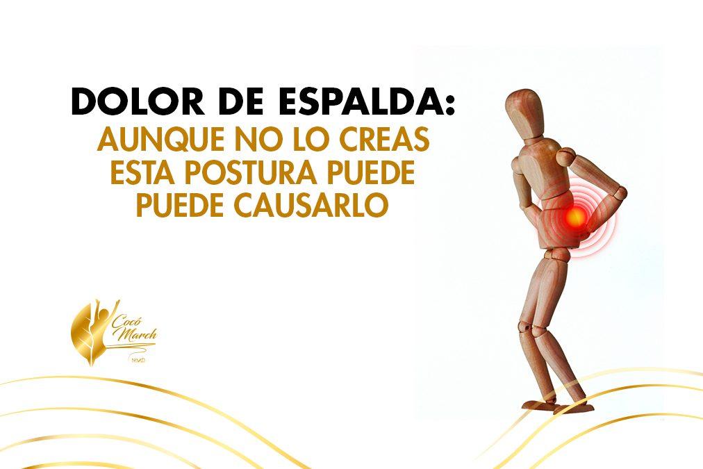 dolor-de-espalda-aunque-no-lo-creas-esta-postura-puede-causarlo