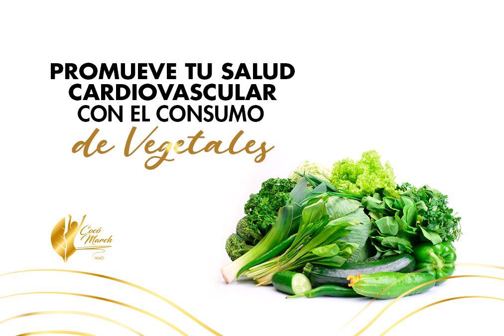 promueve-tu-salud-cardiovascular-con-consumo-de-vegetales