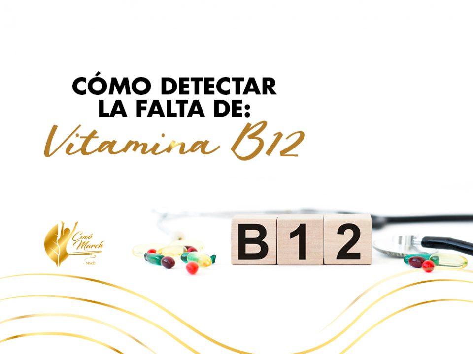 como-detectar-falta-de-vitamina-b12